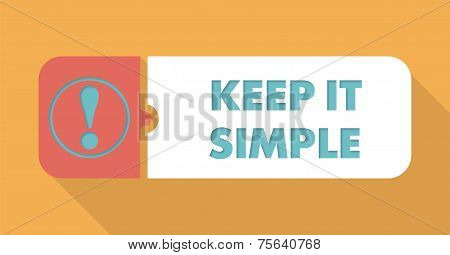 Keep It Simple on Blue Background in Flat Design.