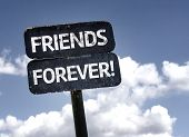 stock photo of  friends forever  - Friends Forever sign with clouds and sky  - JPG