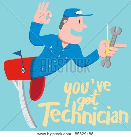 You Have Got Technician!
