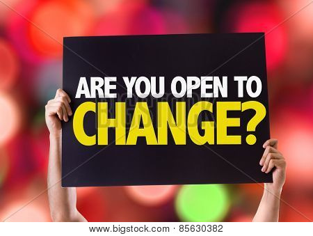 Are You Open to Change? card with bokeh background