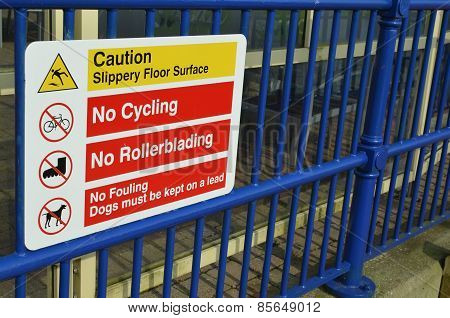 No cycling and no rollerblading sign.