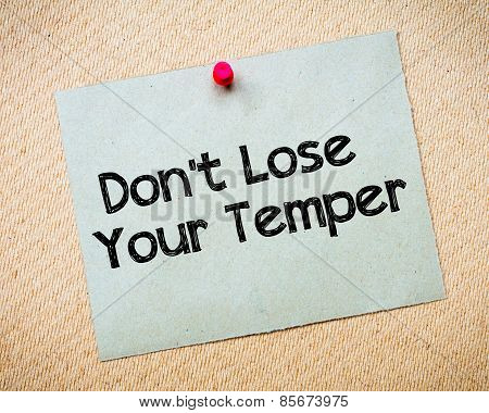 Don' T Lose Your Temper Message