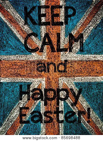 Keep Calm And Happy Easter