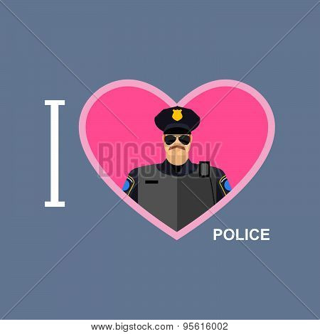 I love police. Policeman and a symbol of   heart. Vector illustration of a police officer