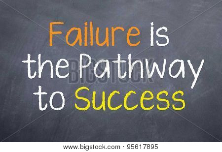 Failure is the Pathway