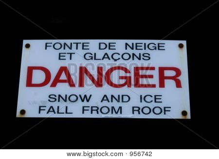Bilingual Winter Danger Sign