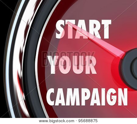 Start Your Campaign words on a red vehicle or car speedometer to illustrate beginning an advertising or marketing effort