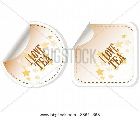 I love tea stickers vector set for restaurant