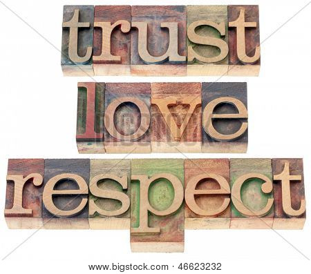 trust, love, respect words  - relationship concept  - isolated text in letterpress wood type