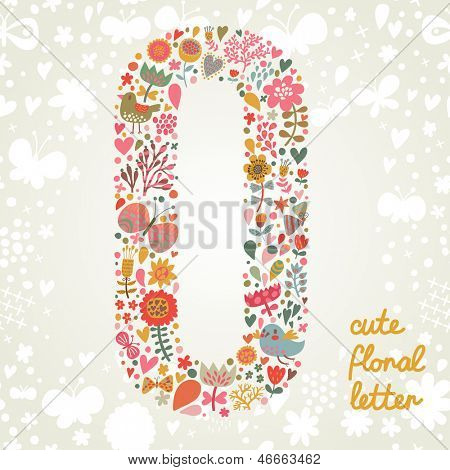 The letter O. Bright floral element of colorful alphabet made ??from birds, flowers, petals, hearts and twigs. Summer floral ABC element in vector