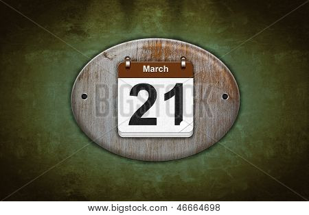 Old Wooden Calendar With March 21.