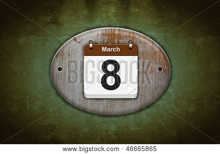 Old Wooden Calendar With March 8.