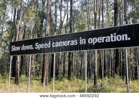 Slow Down. Speed Cameras In Operation.