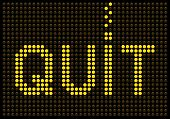 Quit Smoking Message On A Led Screen