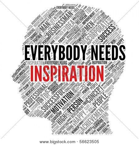 "Motivation quote | ""Everybody needs inspiration"""