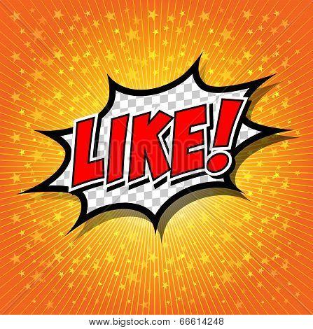 Like ! Comic Speech Bubble, Cartoon.