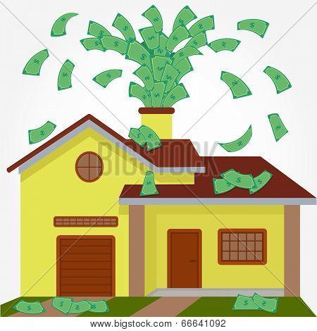 House Spouting Money