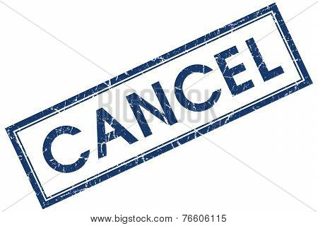 Cancel Blue Square Stamp Isolated On White Background
