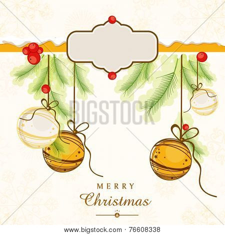 Merry Christmas celebrations greeting card decorated with hanging X-mas ball, mistletoe, fir leaves and space for your message on floral decorated background.