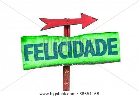 Happiness (in Portuguese) sign isolated on white