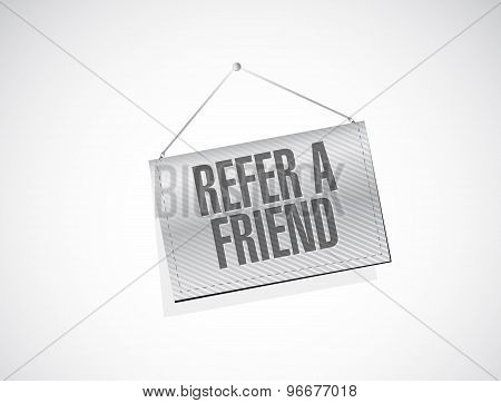 Refer A Friend Hanging Sign Concept