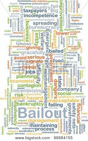 Background concept wordcloud illustration of bailout