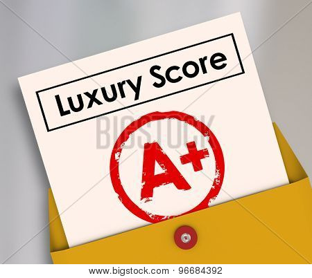 Luxury score A Plus grade on report card to illustrate rating or level of being rich or wealthy with upscale living conditions