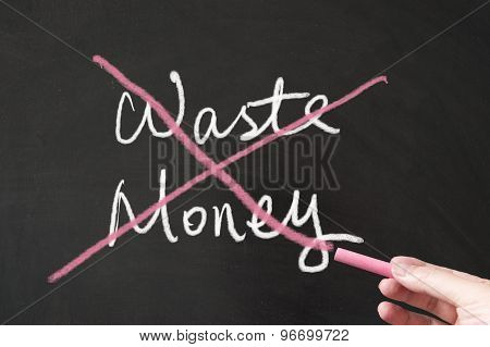 Do Not Waste Money