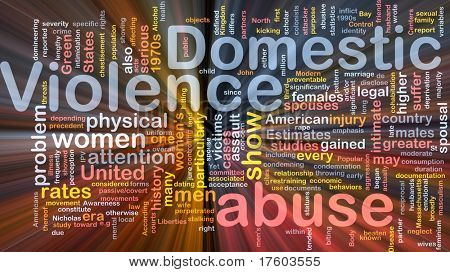 Concept diagram wordcloud illustration of domestic violence abuse glowing light