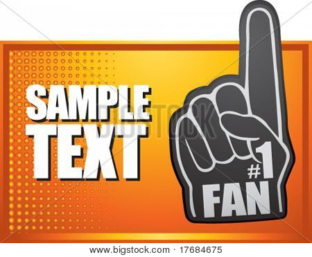 number one fan foam hand on orange halftone banner
