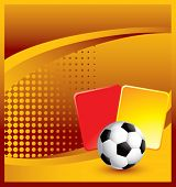 soccer ball and penalty cards on classic orange halftone background