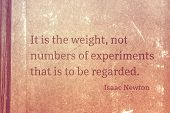 It Is The Weight, Not Numbers Of Experiments That Is To Be Regarded - Famous English Physicist And M poster