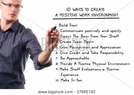 Ten Ways To Create A Positive Work Environment