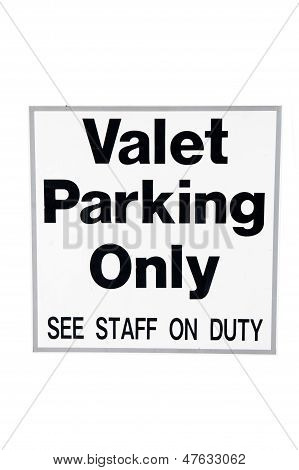 Valet Parking Only