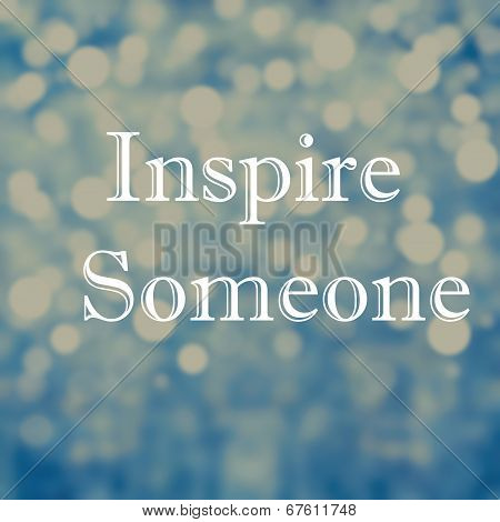 Beautiful Inspirational Motivating Quotes On Bokeh Light Abstract Background