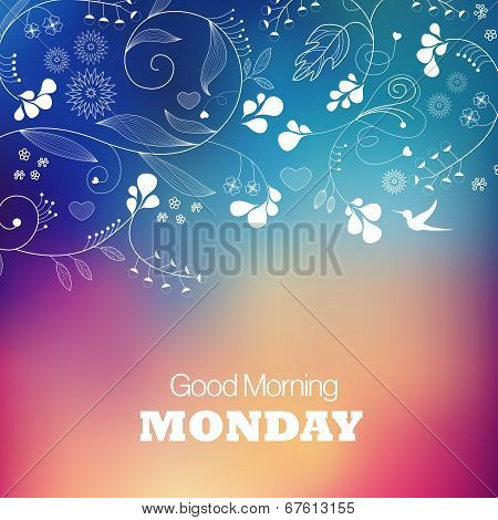 Monday Good Morning