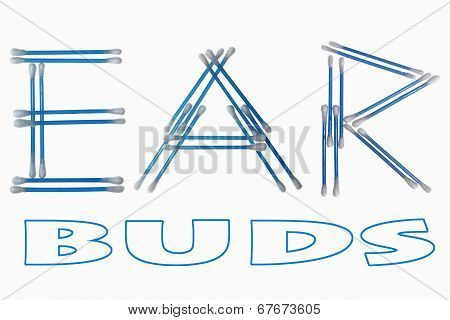 Word 'ear' Written Using Cotton Ear Cleaning Buds