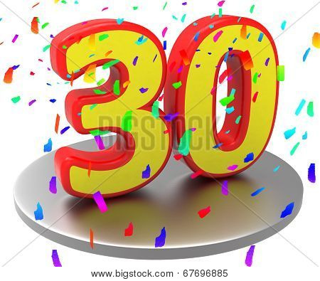Thirtieth Anniversary Indicates Happy Birthday And 30