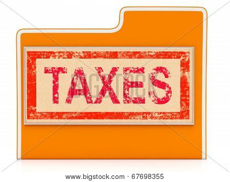 Taxes File Indicates Administration Duties And Duty