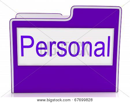 Personal File Indicates Paperwork Privacy And Individually