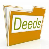image of deed  - Deed File Representing Organize Correspondence And Binder - JPG
