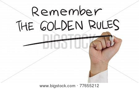 Remember the Golden Rules