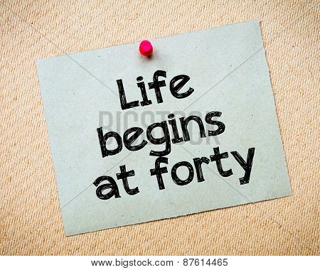 Life Begins At Forty
