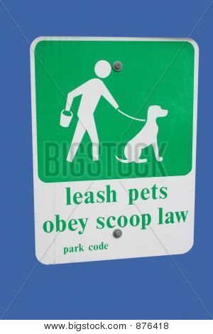 Leash Pets Obey Scoop Law Sign