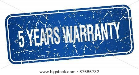 5 Years Warranty Blue Square Grunge Textured Isolated Stamp
