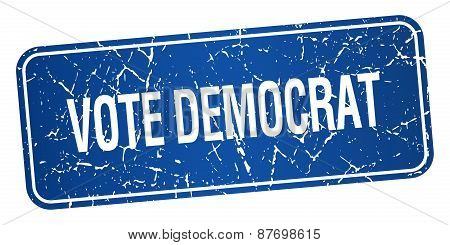 Vote Democrat Blue Square Grunge Textured Isolated Stamp