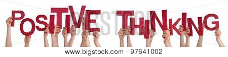 People Hands Holding Red Word Positive Thinking