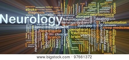 Background concept wordcloud illustration of neurology glowing light