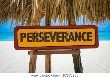 Perseverance sign with beach background