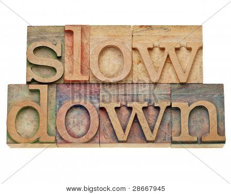 Slow Down -lifestyle Concept